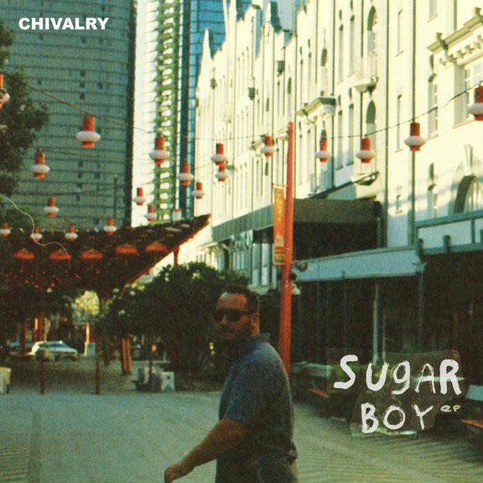 Chivalry The Sugar Boy EP Andrew Boyd
